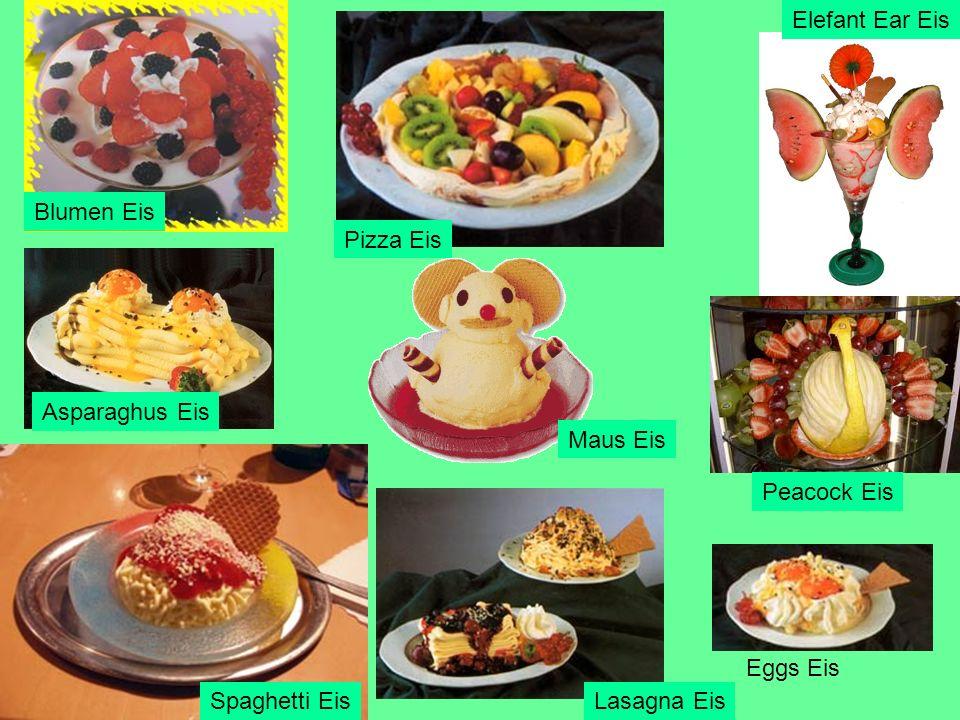 Elefant Ear Eis Blumen Eis. Pizza Eis. Asparaghus Eis. Maus Eis. Peacock Eis. Eggs Eis. Spaghetti Eis.