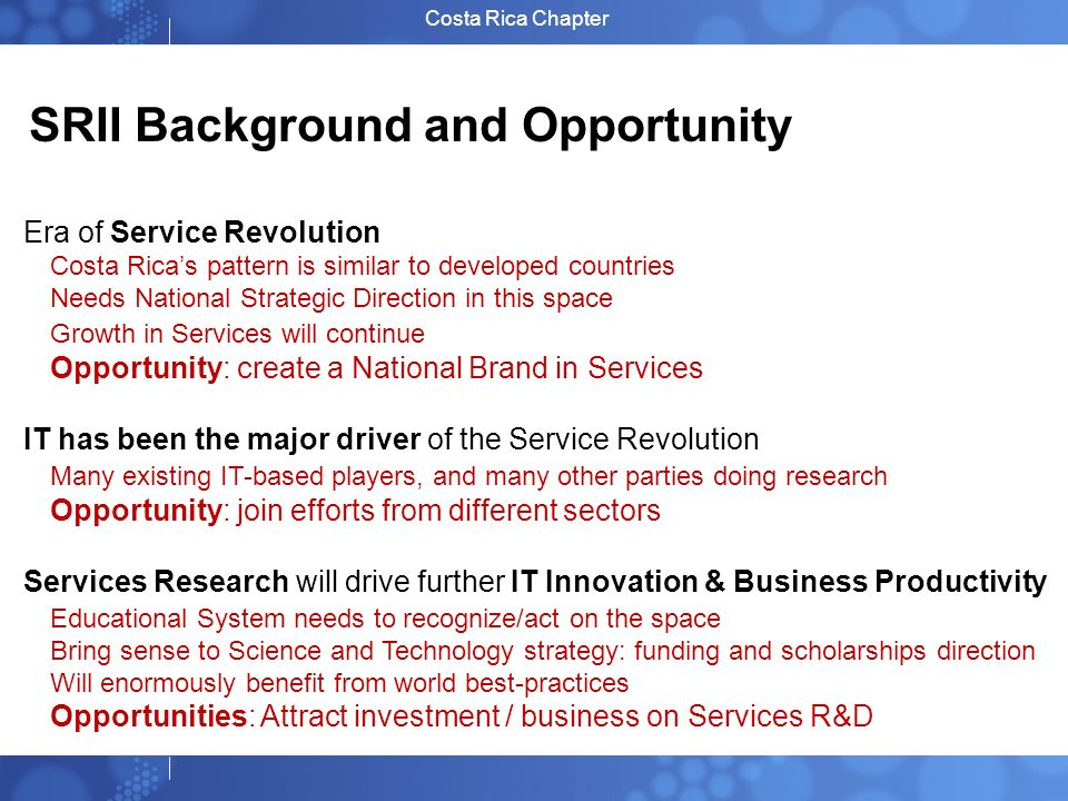 SRII Background and Opportunity