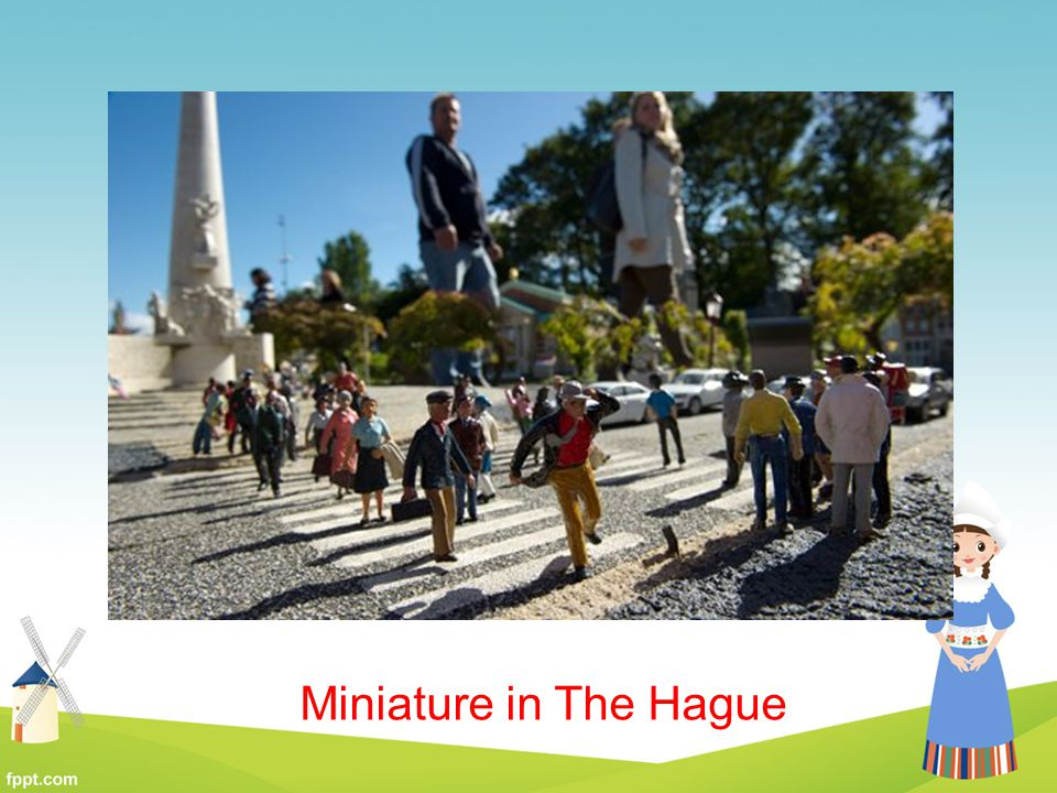 Miniature in The Hague