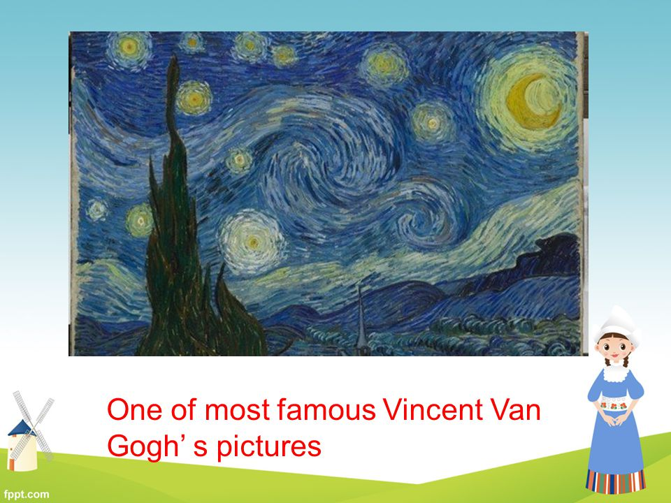 One of most famous Vincent Van Gogh' s pictures