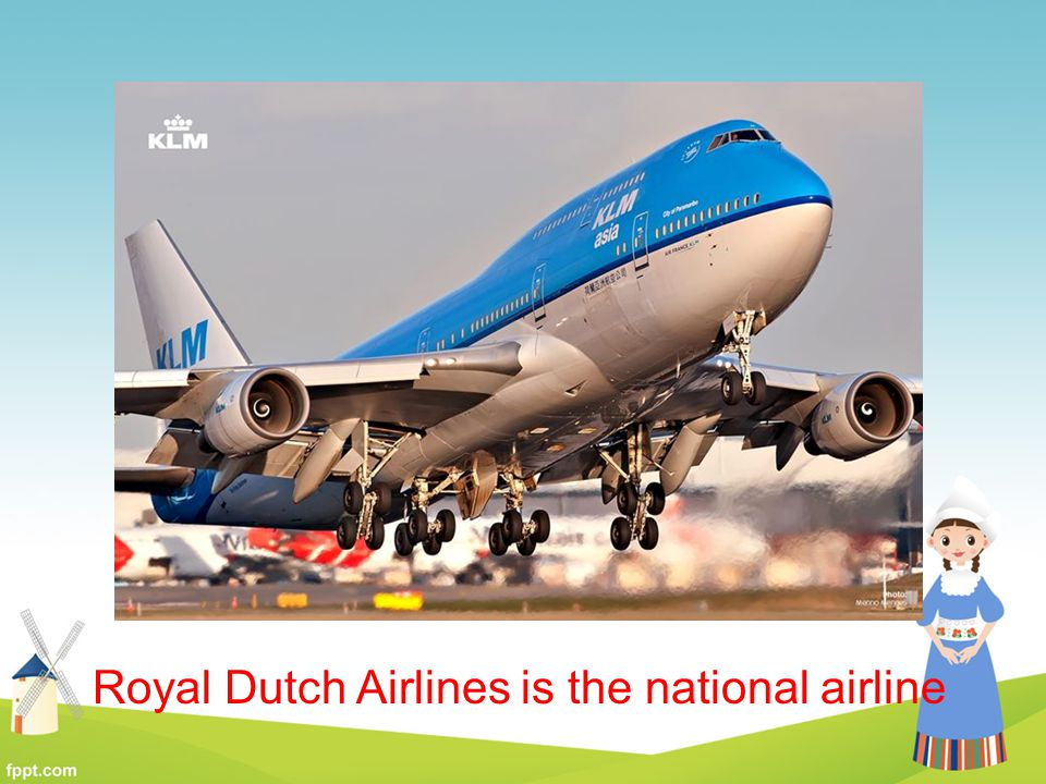 Royal Dutch Airlines is the national airline