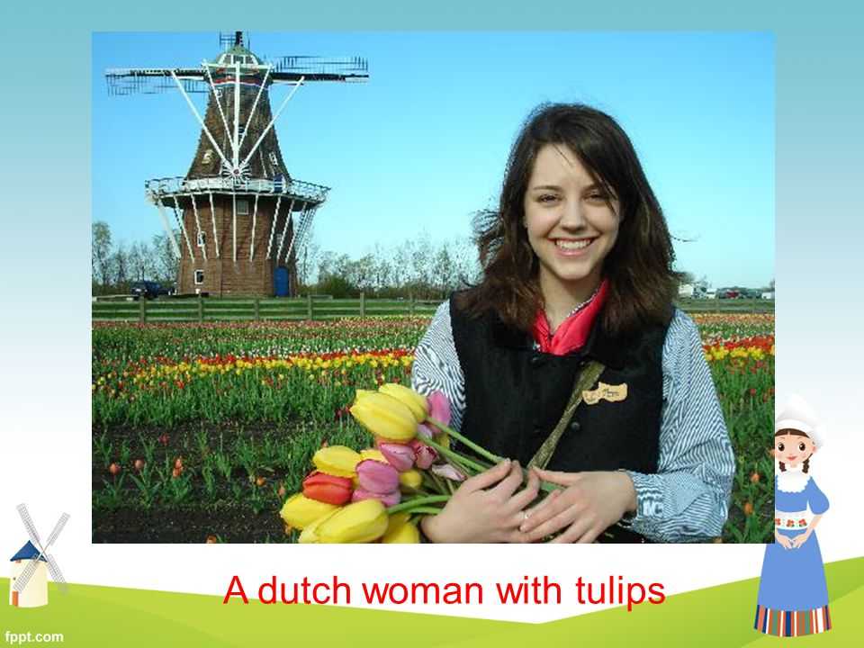 A dutch woman with tulips