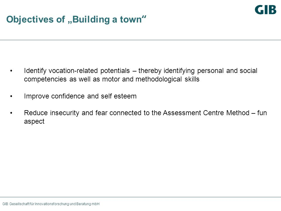 "Objectives of ""Building a town"