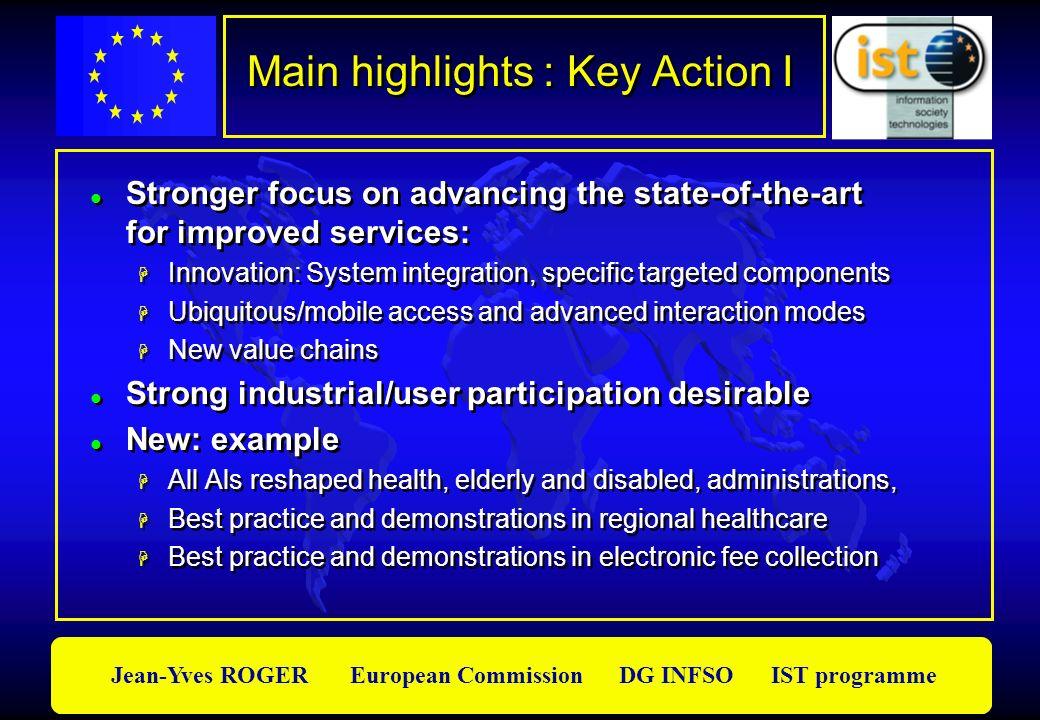Main highlights : Key Action I