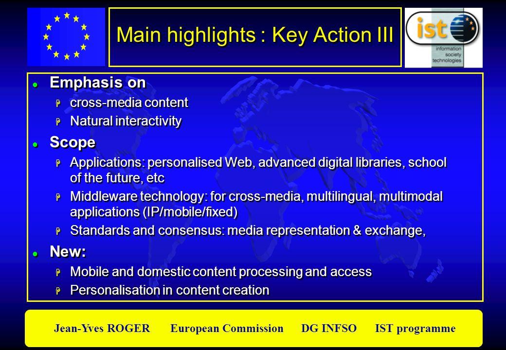 Main highlights : Key Action III