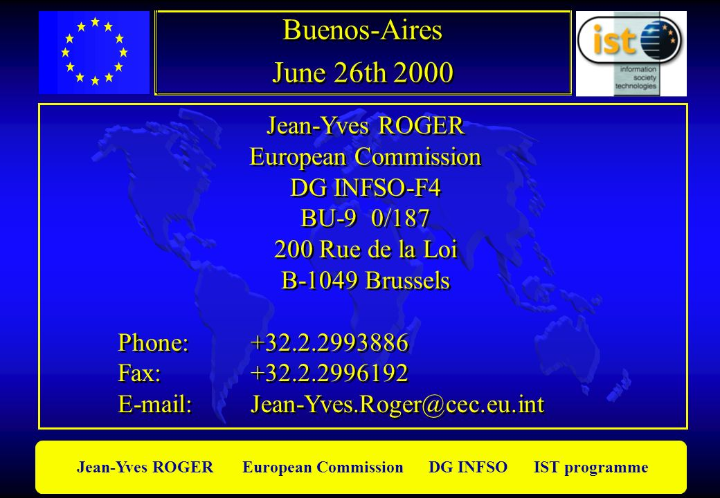 Buenos-Aires June 26th 2000 Jean-Yves ROGER European Commission