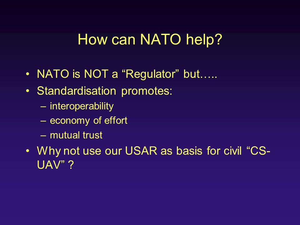 How can NATO help NATO is NOT a Regulator but…..