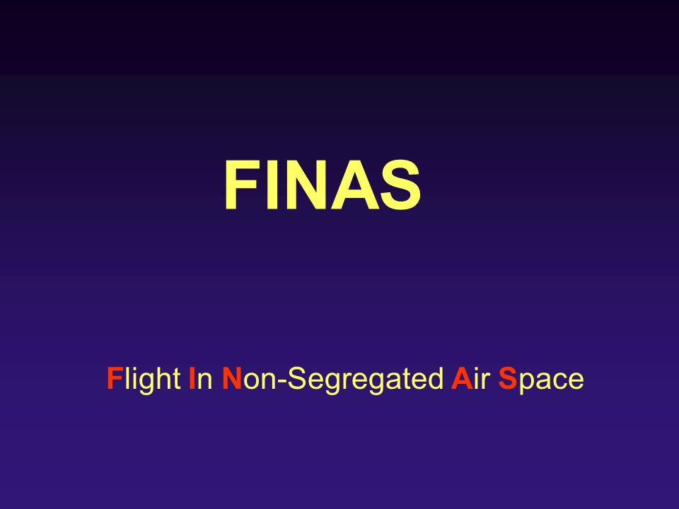 Flight In Non-Segregated Air Space