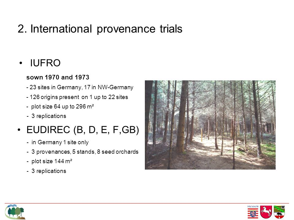 2. International provenance trials