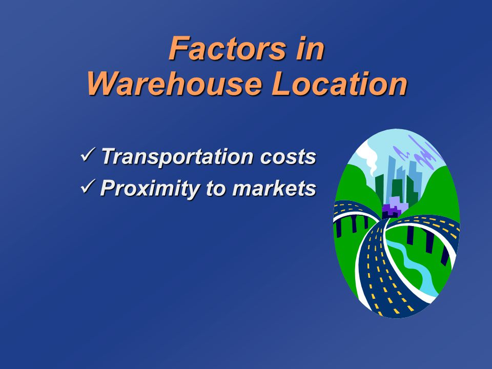 Factors in Warehouse Location