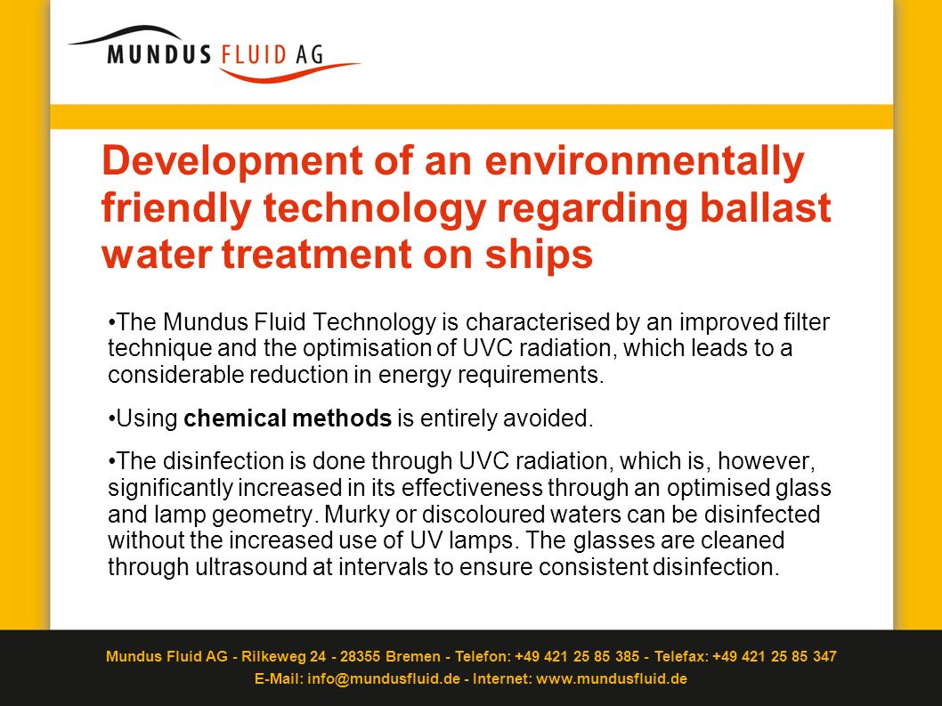 Development of an environmentally friendly technology regarding ballast water treatment on ships