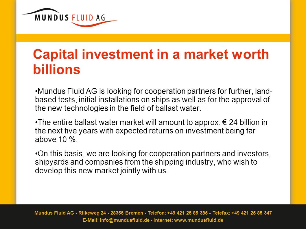 Capital investment in a market worth billions
