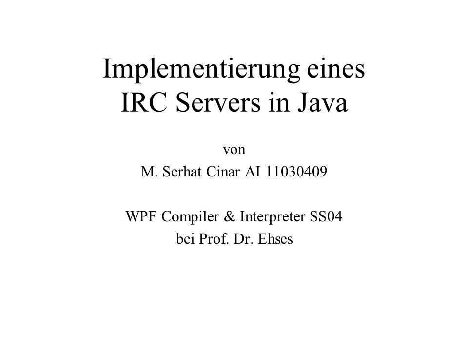 Implementierung eines IRC Servers in Java