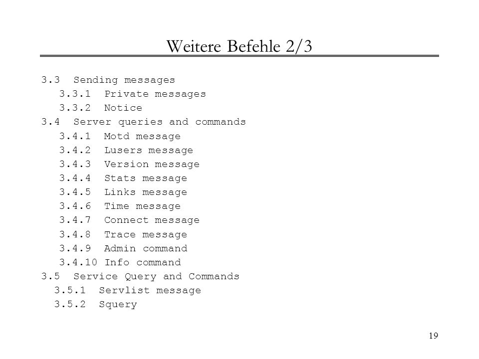 Weitere Befehle 2/3 3.3 Sending messages 3.3.1 Private messages