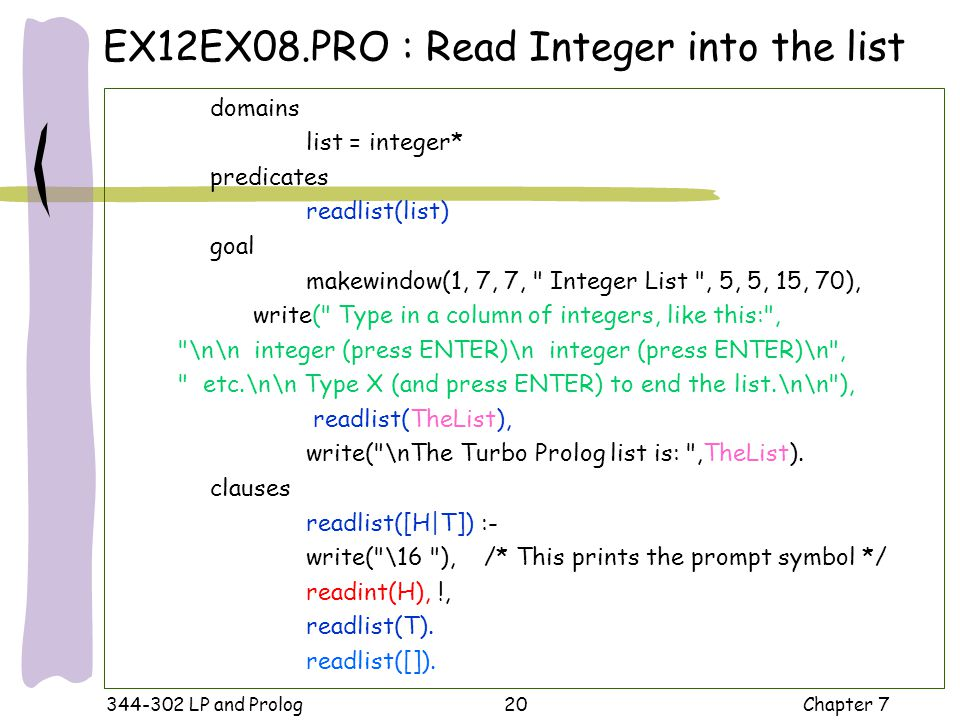 EX12EX08.PRO : Read Integer into the list