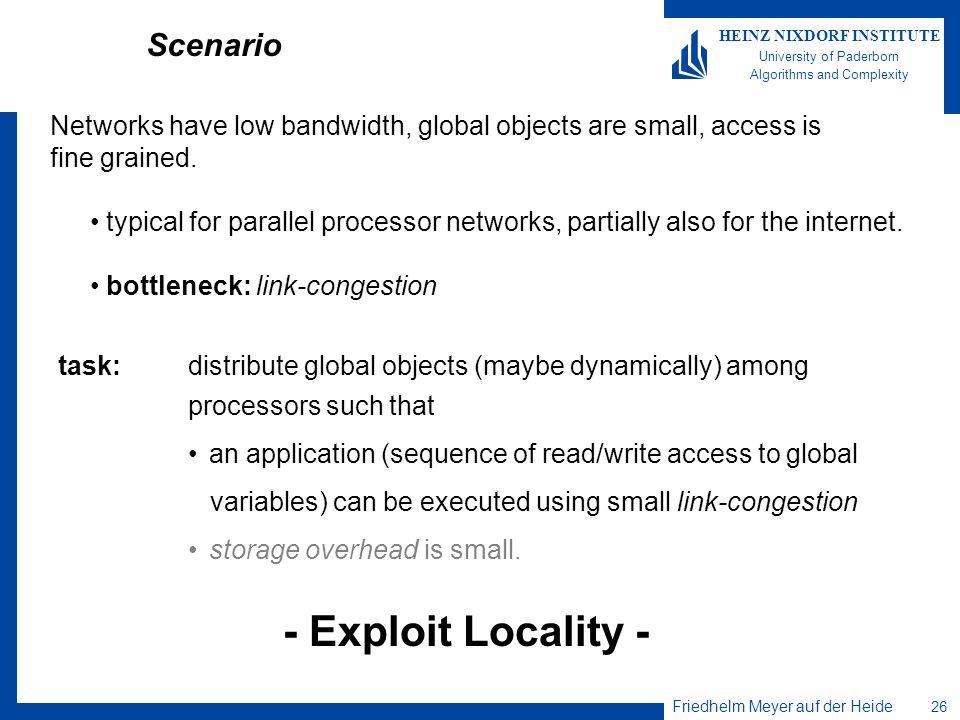 - Exploit Locality - Scenario