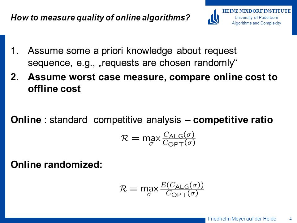 How to measure quality of online algorithms