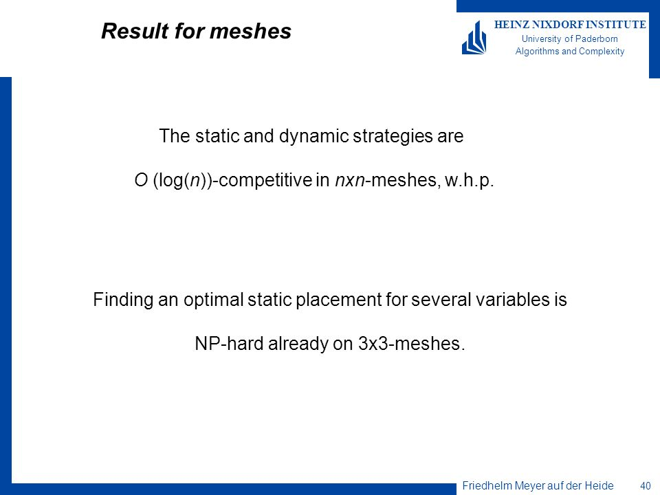 Result for meshes The static and dynamic strategies are