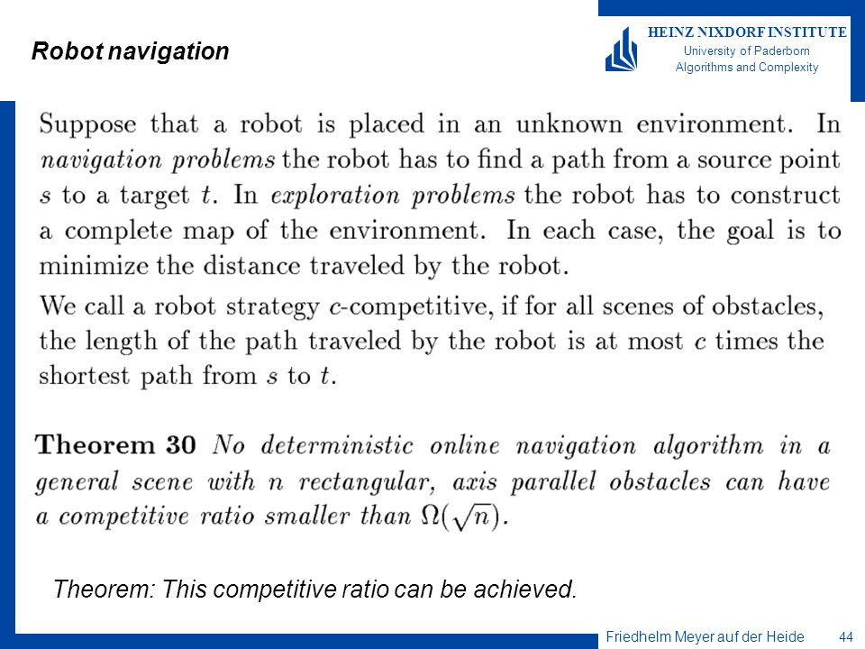 Robot navigation Theorem: This competitive ratio can be achieved.