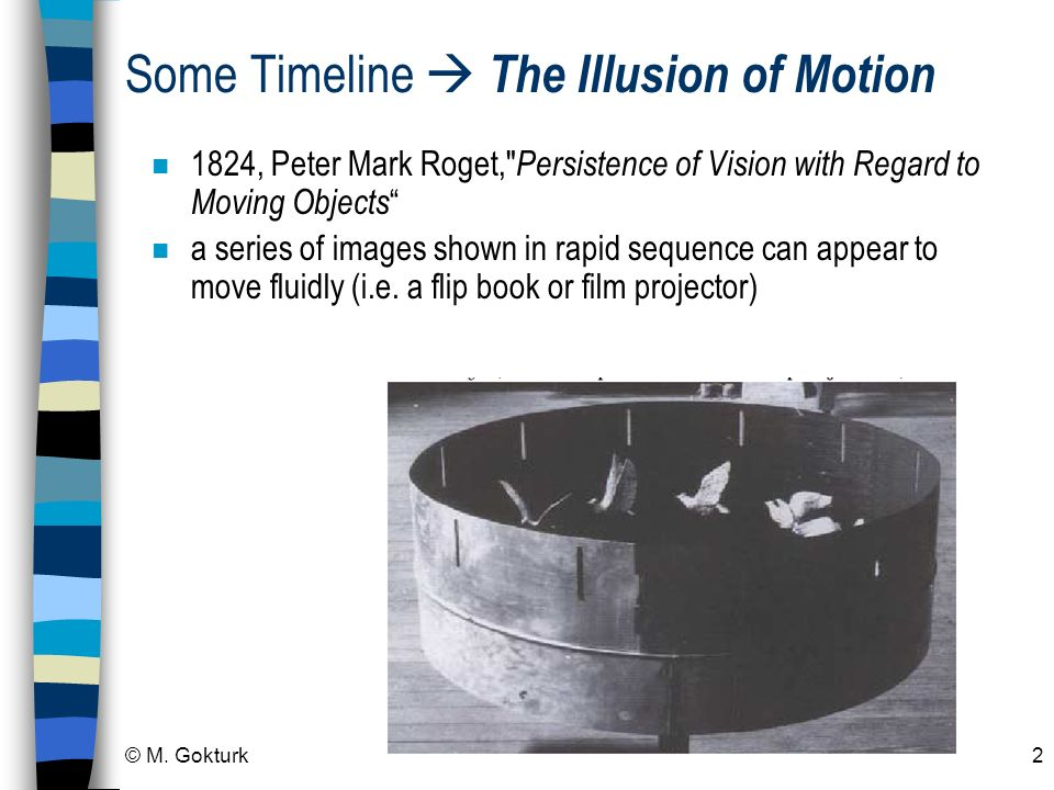 Some Timeline  The Illusion of Motion
