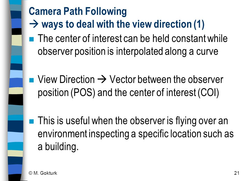 Camera Path Following  ways to deal with the view direction (1)