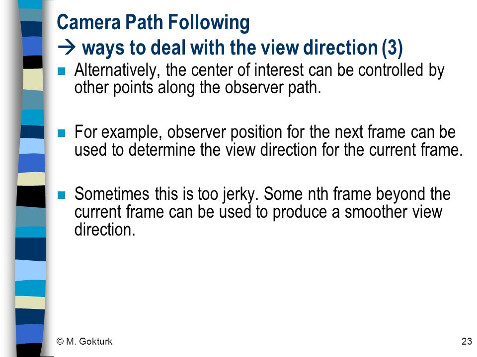Camera Path Following  ways to deal with the view direction (3)