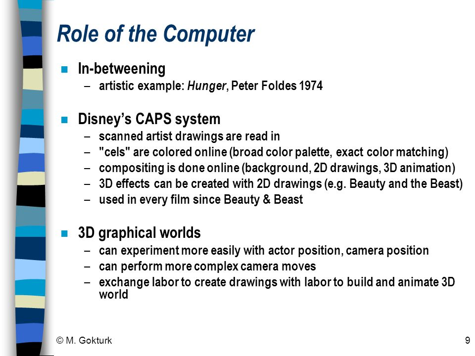 Role of the Computer In-betweening Disney's CAPS system