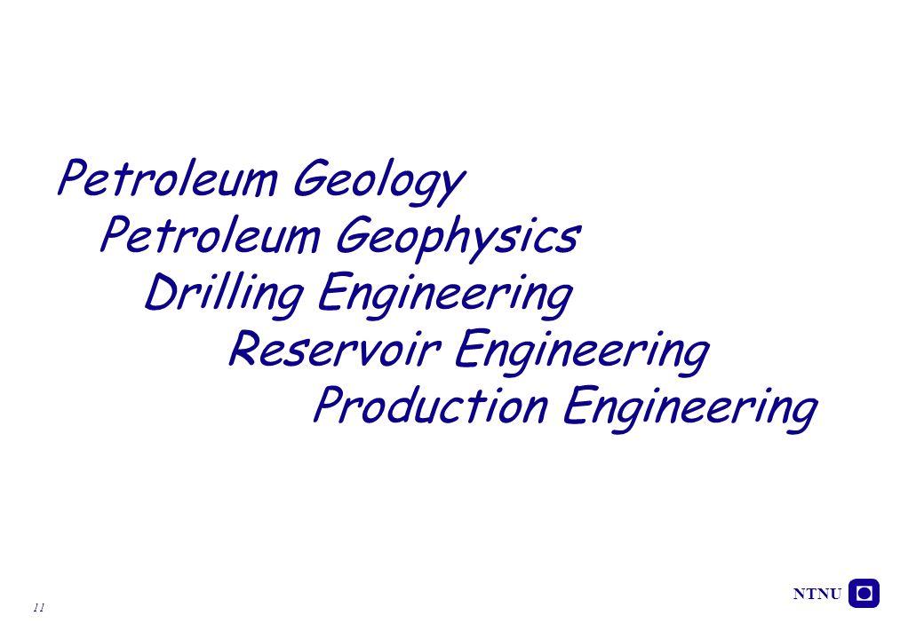 Petroleum Geology Petroleum Geophysics. Drilling Engineering
