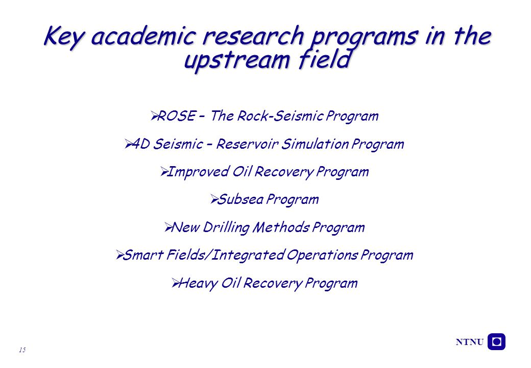 Key academic research programs in the upstream field
