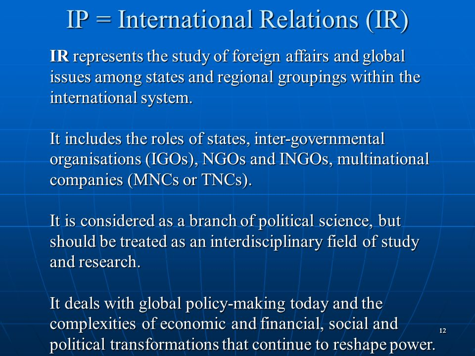 IP = International Relations (IR)