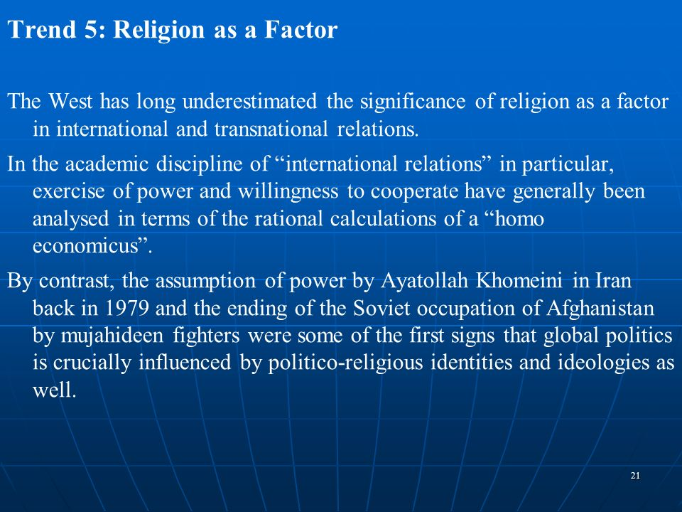 Trend 5: Religion as a Factor