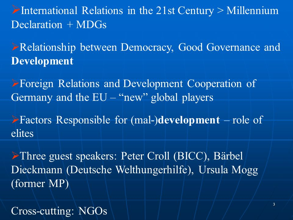 International Relations in the 21st Century > Millennium Declaration + MDGs