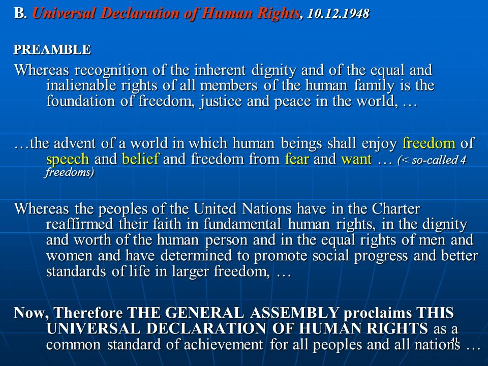 B. Universal Declaration of Human Rights,