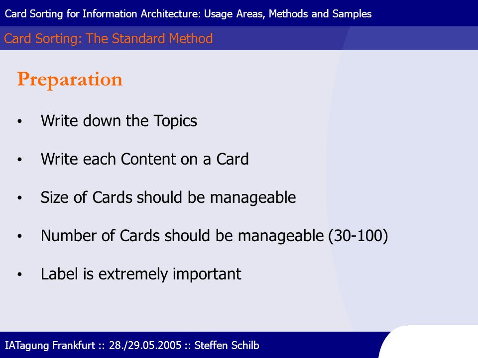 Preparation Write down the Topics Write each Content on a Card