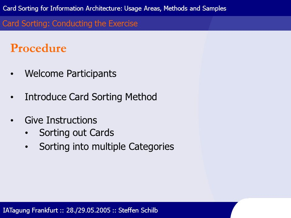 Procedure Welcome Participants Introduce Card Sorting Method