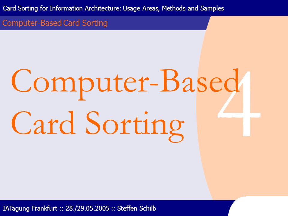 4 Computer-Based Card Sorting Computer-Based Card Sorting
