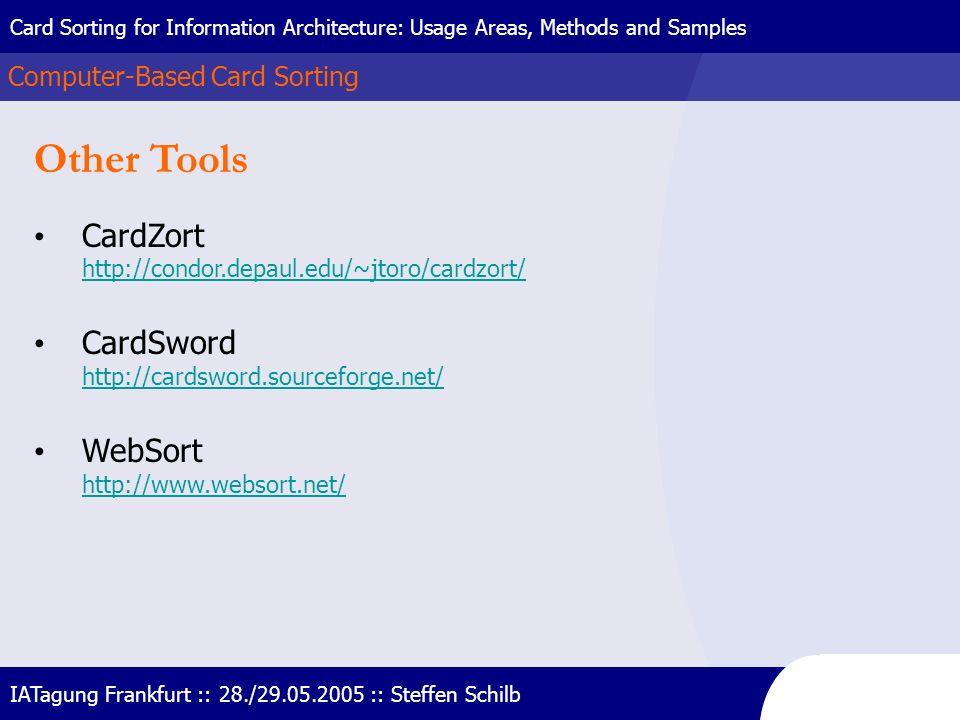 Other Tools CardZort http://condor.depaul.edu/~jtoro/cardzort/