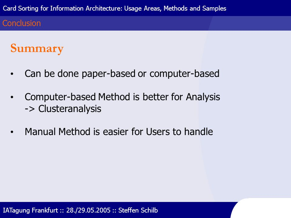 Summary Can be done paper-based or computer-based