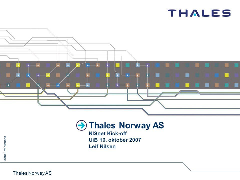 Thales Thales Internasjonalt konsern med hovedkontor i Frankrike