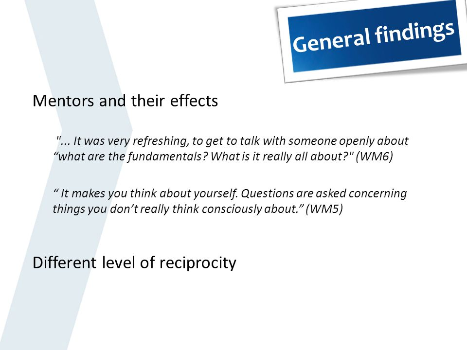 General findings Mentors and their effects