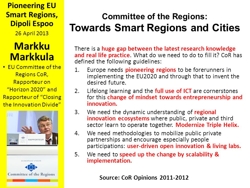 Markku Markkula Towards Smart Regions and Cities