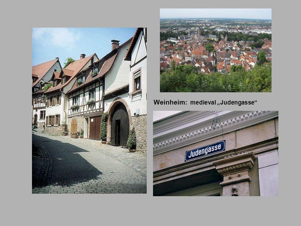 "Weinheim: medieval ""Judengasse"