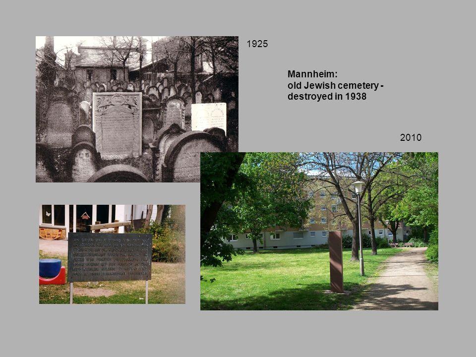 1925 Mannheim: old Jewish cemetery - destroyed in 1938 2010