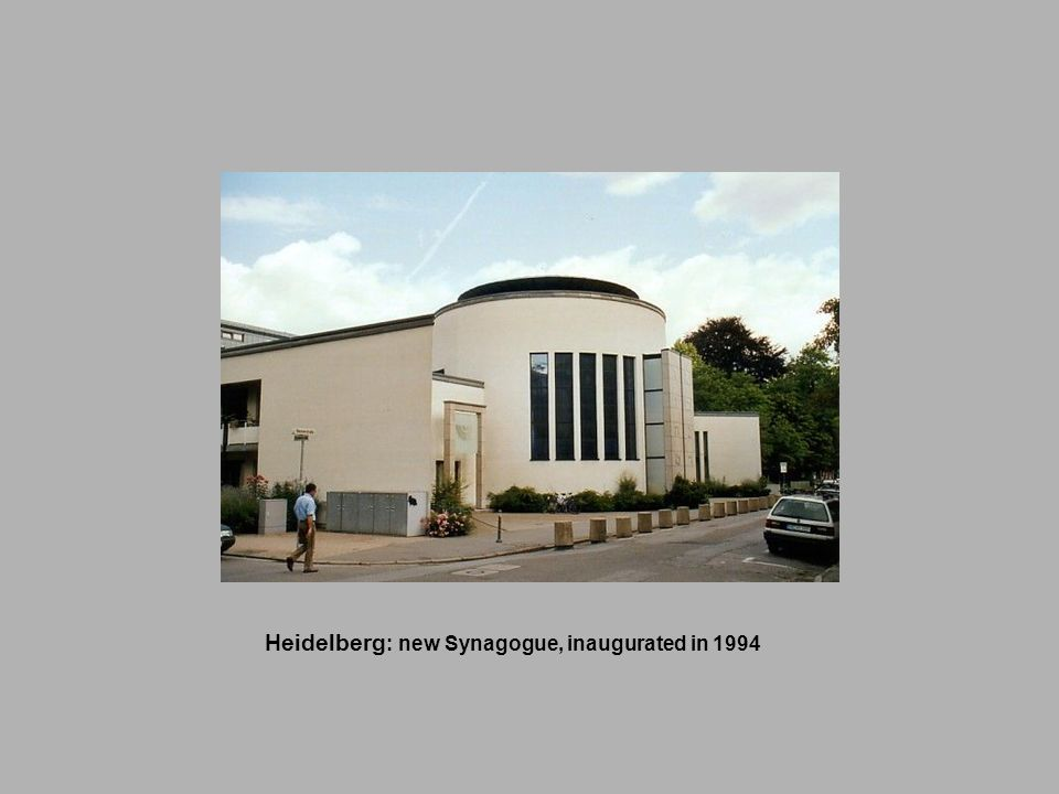 Heidelberg: new Synagogue, inaugurated in 1994