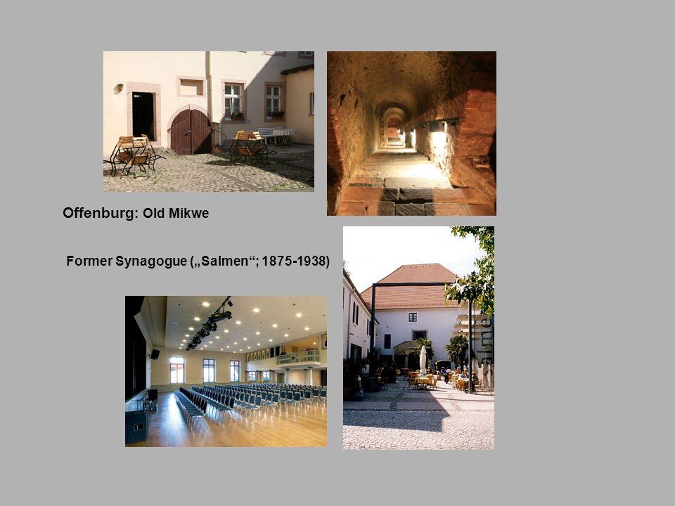 """Offenburg: Old Mikwe Former Synagogue (""""Salmen ; 1875-1938)"""