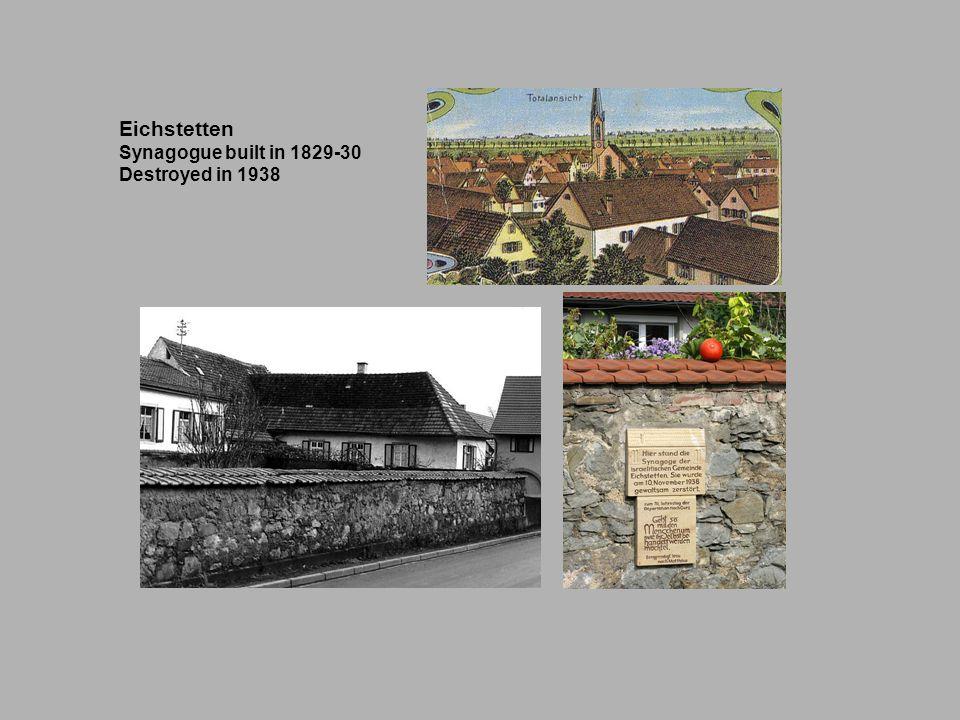 Eichstetten Synagogue built in 1829-30 Destroyed in 1938