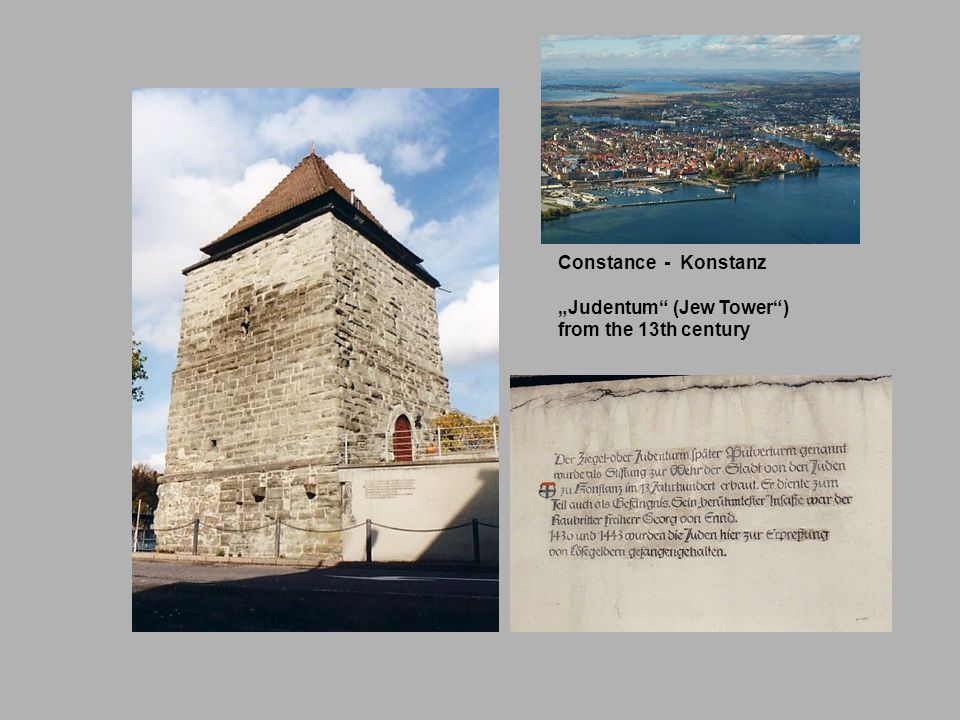 "Constance - Konstanz ""Judentum (Jew Tower ) from the 13th century"