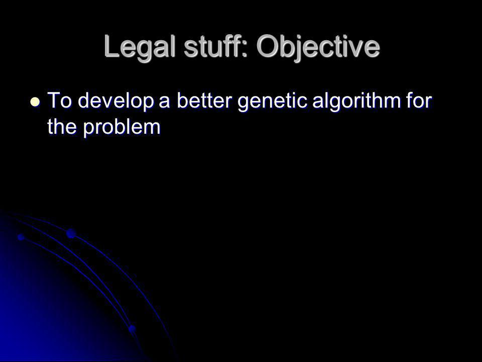 Legal stuff: Objective