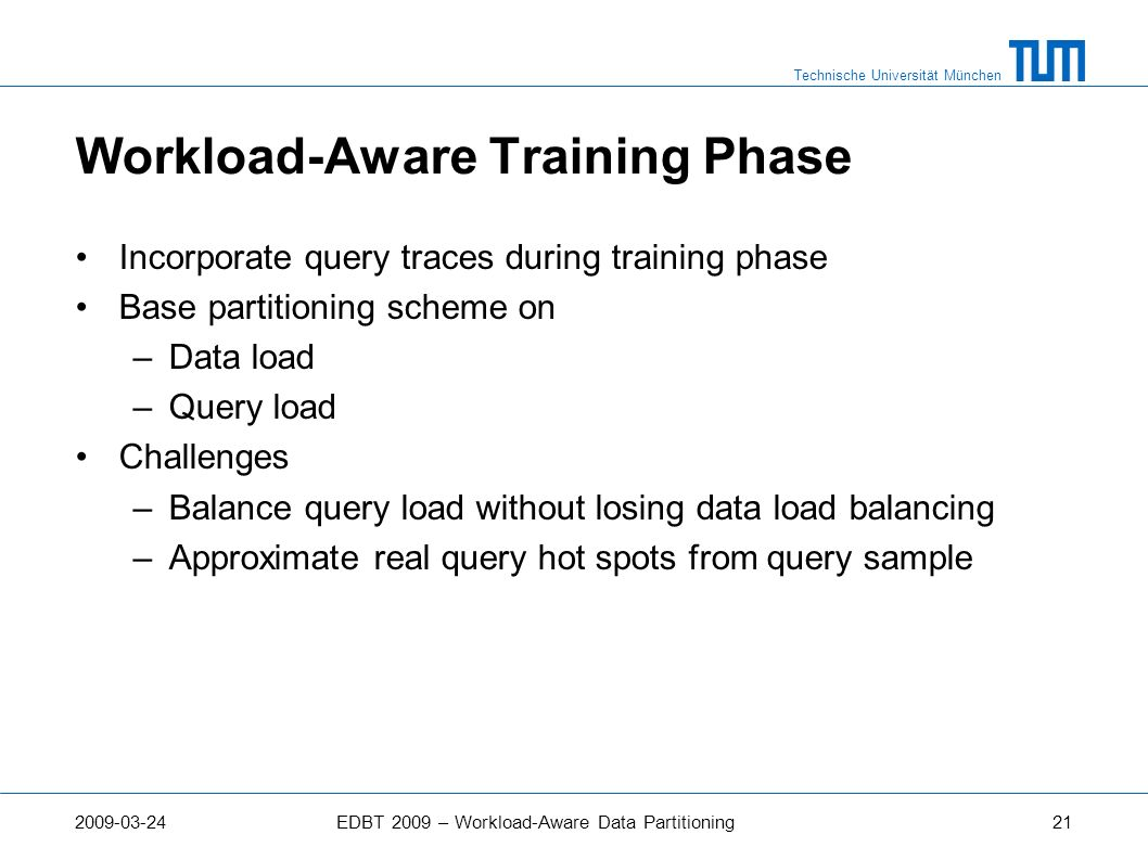 Workload-Aware Training Phase