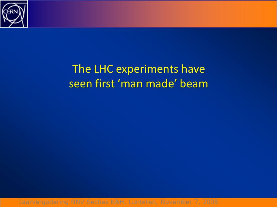 The LHC experiments have seen first 'man made' beam